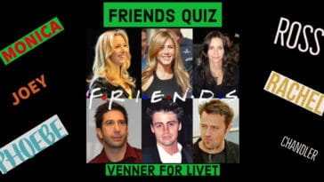 Friends Quiz (Venner for Livet)